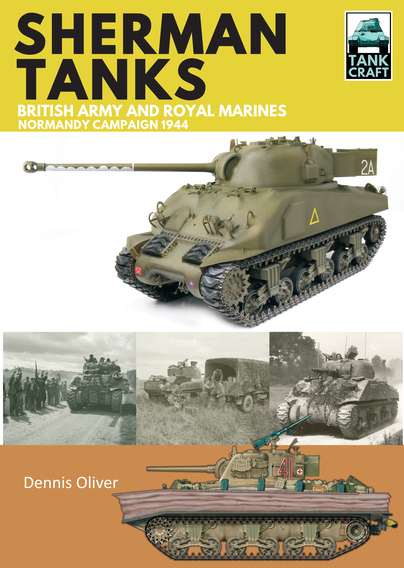 Sherman Tanks of the British Army and Royal Marines