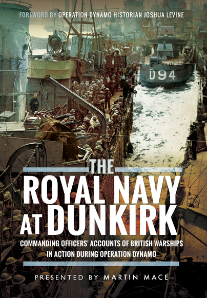 The Royal Navy at Dunkirk