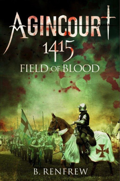 Agincourt 1415 - Field of Blood