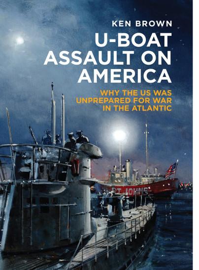 U-Boat Assault on America
