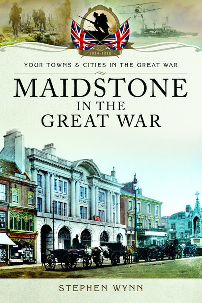 Maidstone in the Great War