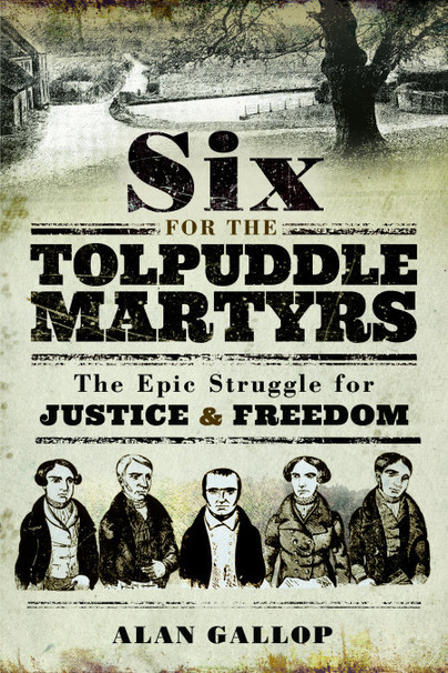 Six For The Tolpuddle Martyrs