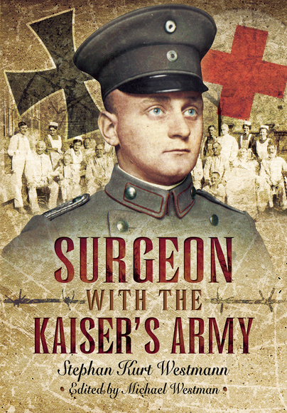 Surgeon with the Kaiser's Army
