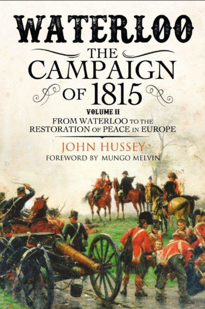 Waterloo: The Campaign of 1815 (II)