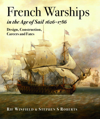 French Warships in the Age of Sail 1626–1786