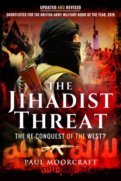 The Jihadist Threat - Updated and Revised