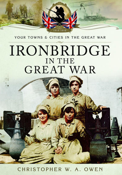 Ironbridge in the Great War