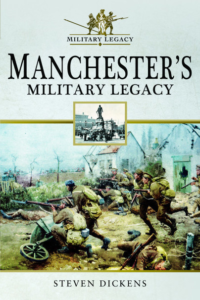 Manchester's Military Legacy
