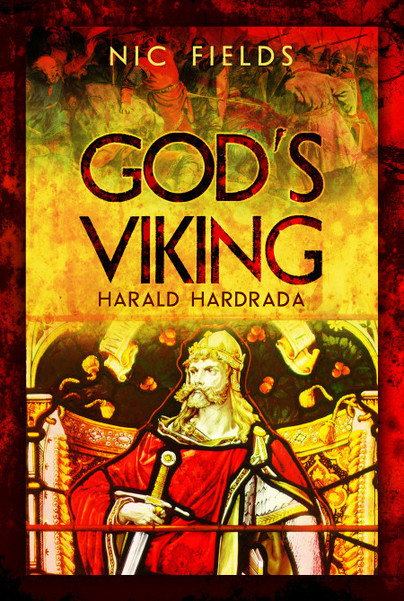 God's Viking: Harald Hardrada