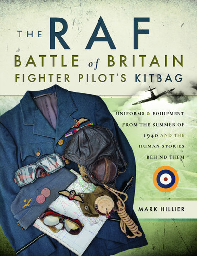 The RAF Battle of Britain Fighter Pilots' Kitbag