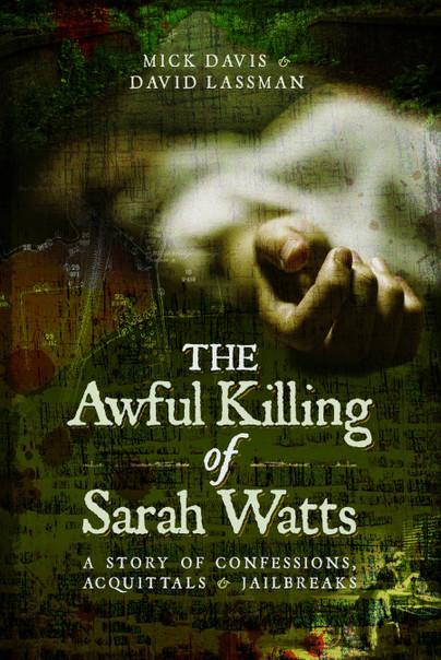 The Awful Killing of Sarah Watts