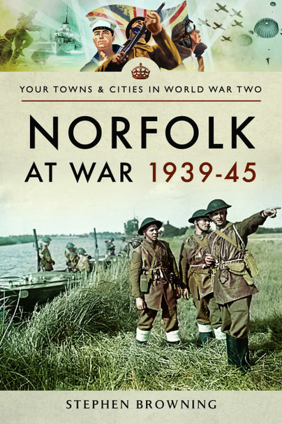 Norfolk at War 1939-45