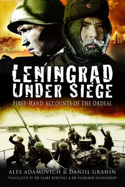 Leningrad Under Siege