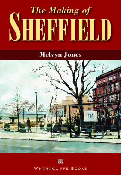 The Making of Sheffield