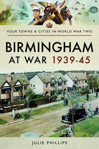 Birmingham at War 1939-45