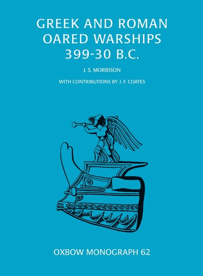Greek and Roman Oared Warships 399-30BC