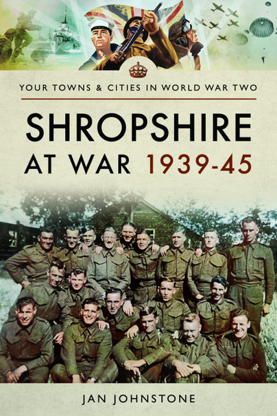 Shropshire at War 1939–45