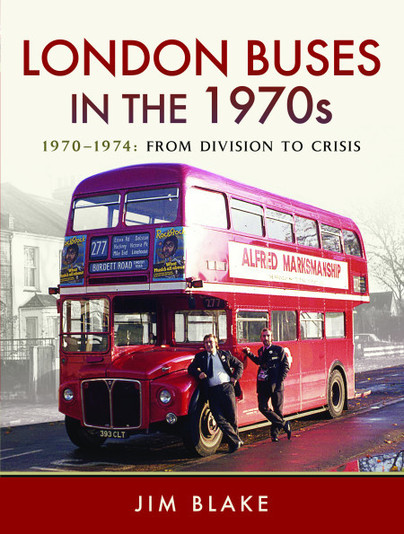 London Buses in the 1970s - 1970-1974: From Division to Crisis