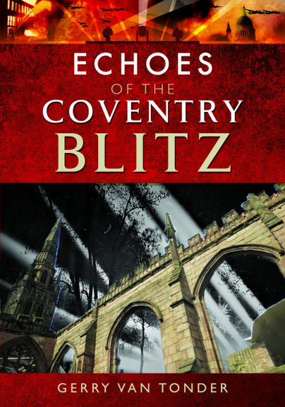 Echoes of the Coventry Blitz