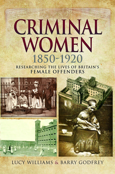Criminal Women 1850-1920