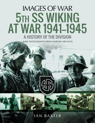 5th SS Wiking at War 1941–1945