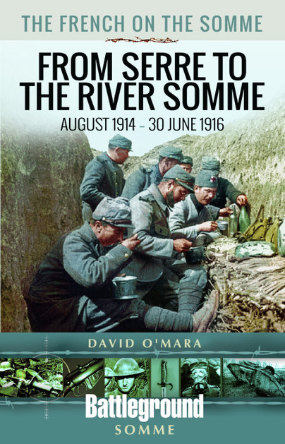 The French on the Somme – From Serre to the River Somme