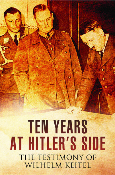 Ten Years at Hitler's Side