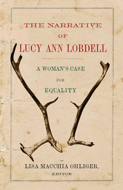 The Narrative of Lucy Ann Lobdell