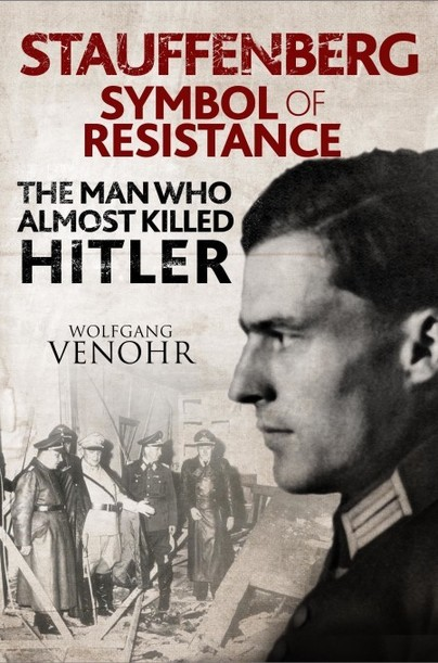 Pen And Sword Books Stauffenberg Symbol Of Resistance Hardback