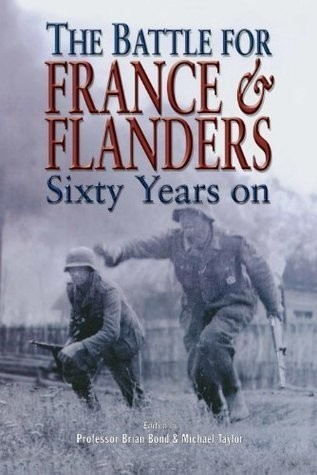 The Battle For France & Flanders