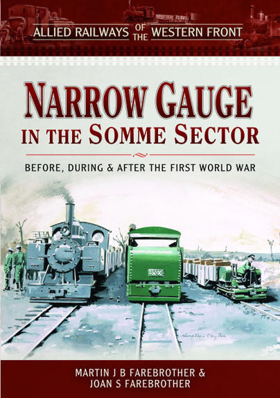 Allied Railways of the Western Front - Narrow Gauge in the Somme Sector