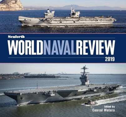 Seaforth World Naval Review 2019