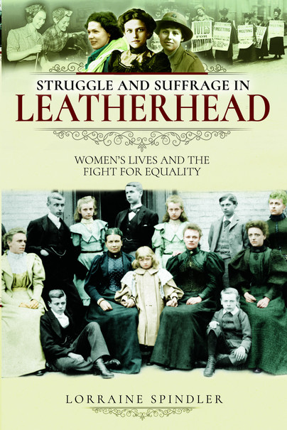 Struggle and Suffrage in Leatherhead