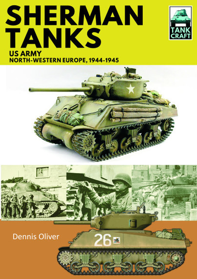 Sherman Tanks, US Army, North-Western Europe, 1944–1945