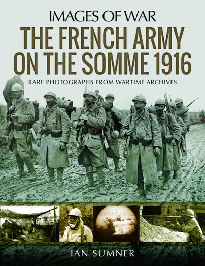 The French Army on the Somme 1916