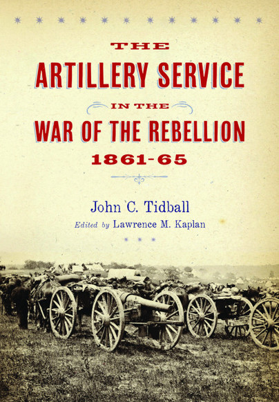 Artillery Service in the War of Rebellion