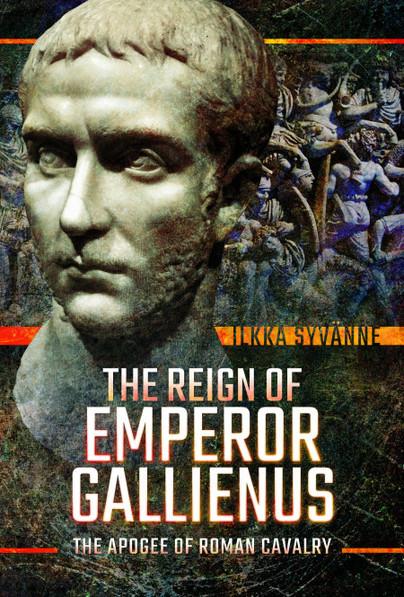 The Reign of Emperor Gallienus