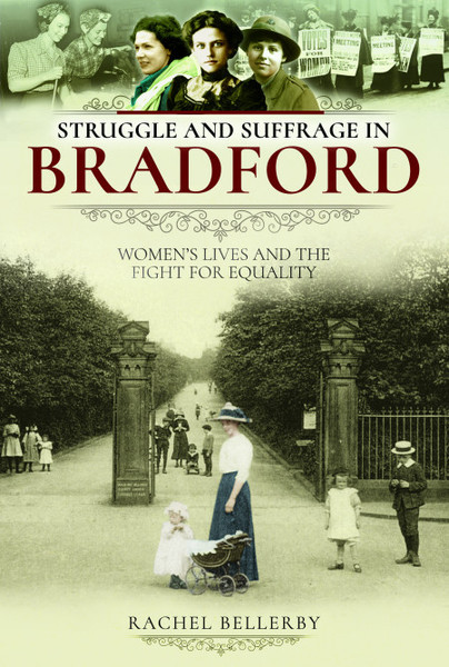 Struggle and Suffrage in Bradford