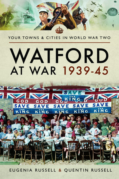 Watford at War 1939–45