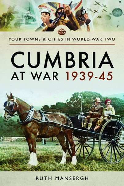 Cumbria at War 1939–45