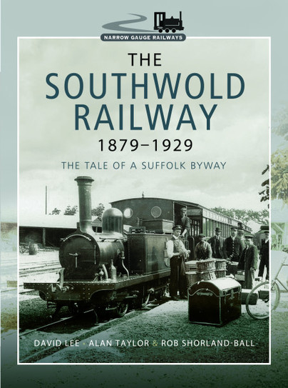 The Southwold Railway 1879 - 1929