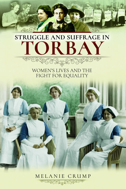 Struggle and Suffrage in Torbay