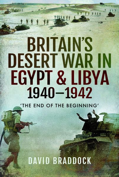 Britain's Desert War in Egypt and Libya 1940–1942