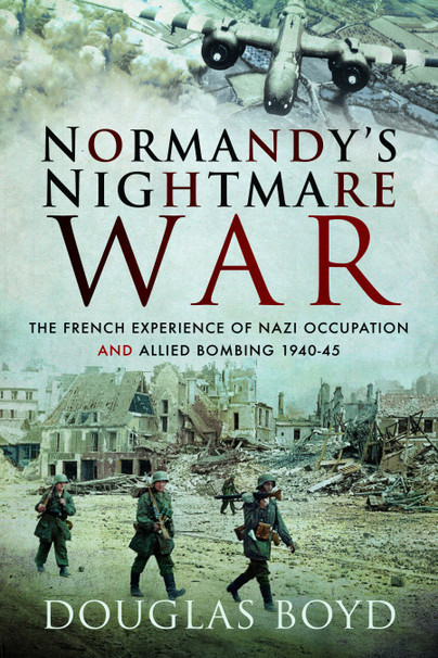 Normandy's Nightmare War