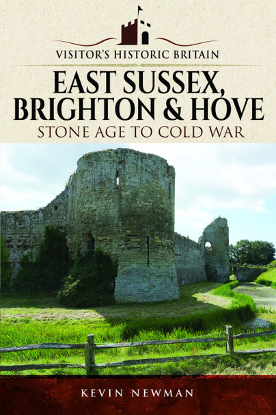 Visitors' Historic Britain: East Sussex, Brighton & Hove