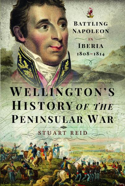 Wellington's History of the Peninsular War