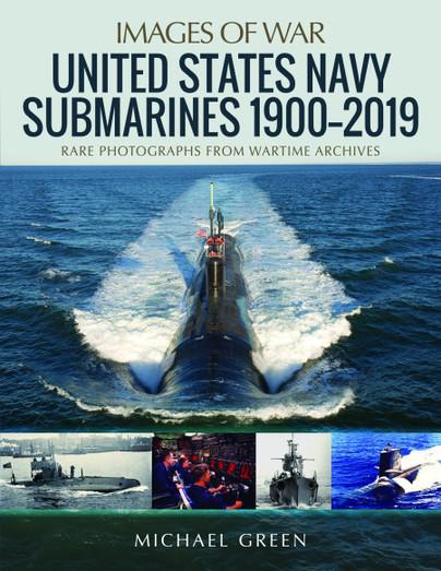 United States Navy Submarines 1900–2019