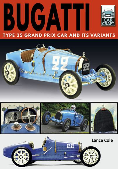 Car Craft 1: Bugatti Type 35 Grand Prix Car and its Variants