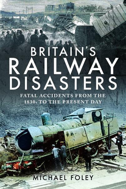 Britain's Railway Disasters