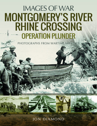 Montgomery's Rhine River Crossing - Operation Plunder